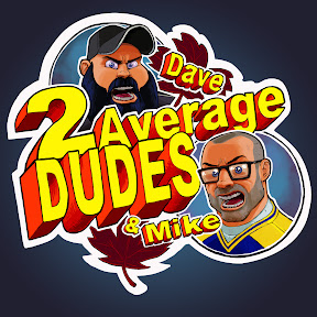 2 Average Dudes