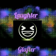 Laughter Glafter