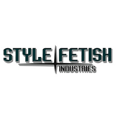 StyleFetish Industries