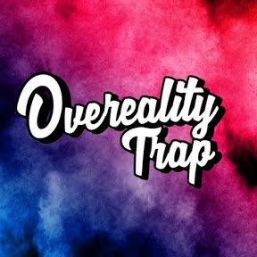 Overeality Trap