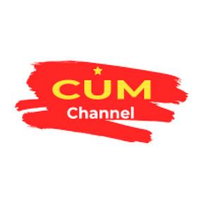 CUM Channel