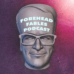 Forehead Fables Podcast