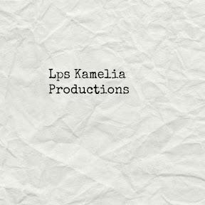 LPS Kamelia Productions