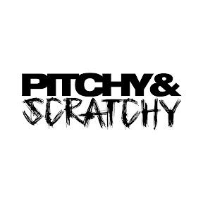 Pitchy & Scratchy