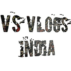 VS vlogs India