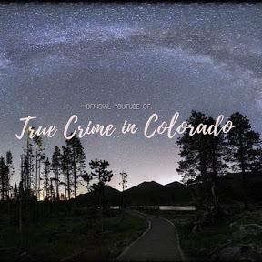 True Crime In Colorado