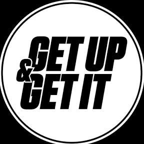 GET UP & GET IT