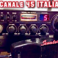 CANALE 45 ITALIA. #Canale 45 Italia