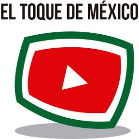 El Toque de México