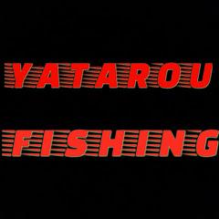 YATAROUフィッシング