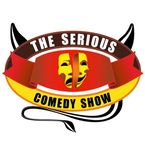 THE SERIOUS COMEDY SHOW