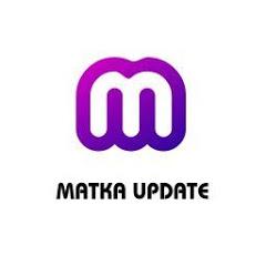 MATKA UPDATE