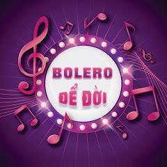 Bolero Để Đời