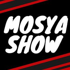 MOSYA SHOW