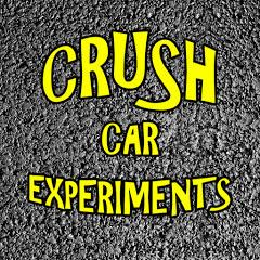 Crush car experiments