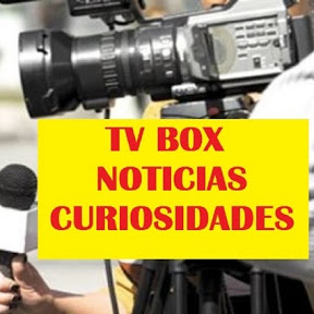 TV BOX NEWS Noticiones Curiosidades