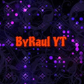 ByRaul YT
