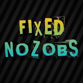 Fixed Nozobs