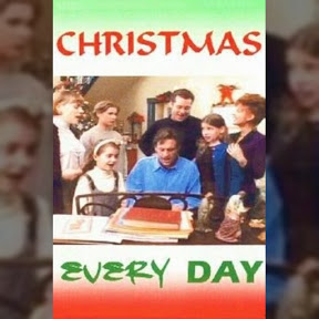 Christmas Every Day - Topic
