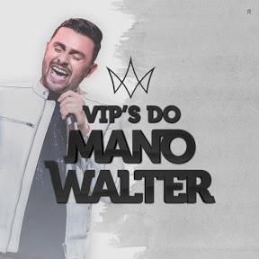 Vip's do Mano Walter