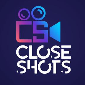 Close Shots