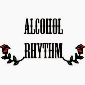 ALCOHOL RHYTHM.