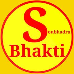 Sonbhadra - Bhakti