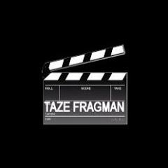 Taze Fragman