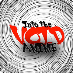 Into The Void Anime