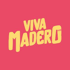 Viva Madero