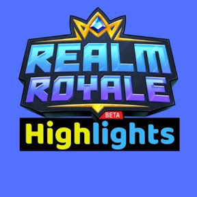 Realm Royale Highlights