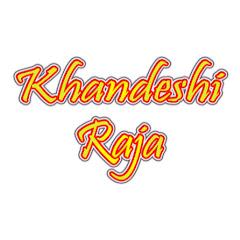 KHANDESHI RAJA