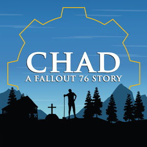 CHAD A Fallout 76 Podcast