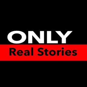 Only Real Stories