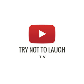 Try Not To Laugh TV