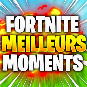 Fortnite Meilleurs Moments
