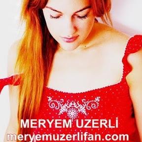 MeryemUzerli Fan