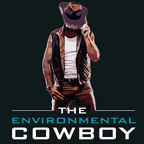 The Environmental Cowboy