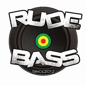 Rude Bass