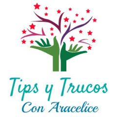Tips y Trucos con Aracelice
