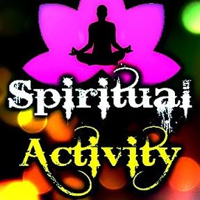 Spiritual Activity