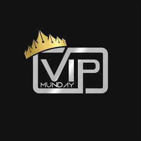 VIP MUNDAY