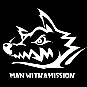 MAN WITH A MISSION Information