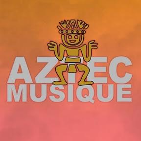 AZTECMUSIQUE