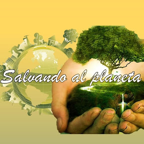 SALVANDO AL PLANETA