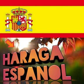 Haraga Espanol