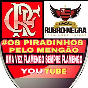 #OS PIRADINHOS PELO MENGÃO