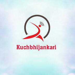 Kuch Bhi Jankari