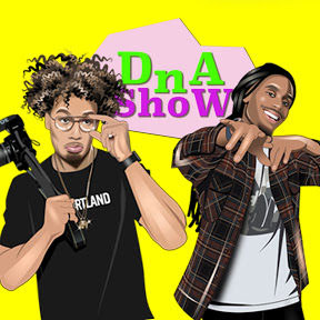 DnA Show