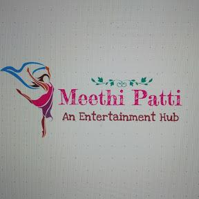 Meethi Patti